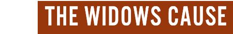 The Widows' Cause